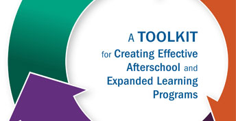 A toolkit for creating effective afterschool and expanded learning programs